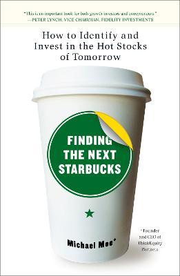 Finding The Next Starbucks book
