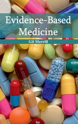 Evidence-Based Medicine by Gil Merrill