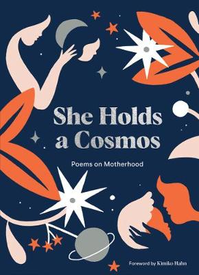 She Holds a Cosmos: Poems on Motherhood book