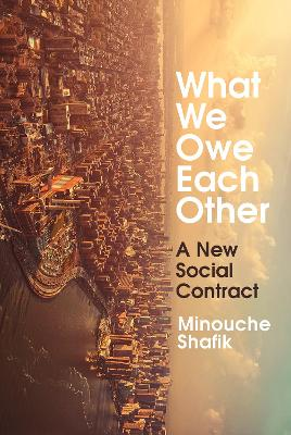 What We Owe Each Other: A New Social Contract book