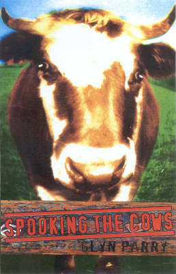 Spooking the Cows by Glyn Parry