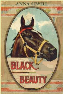 Black Beauty: Anna Sewell blackbeauty book childrens classic by Anna Sewell