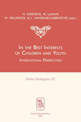 In the Best Interests of Children and Youth by Hans Grietens