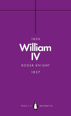 William IV (Penguin Monarchs): A King at Sea book