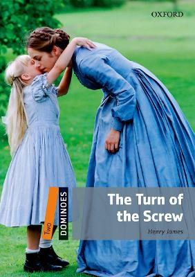 Dominoes: Two: The Turn of the Screw by Henry James