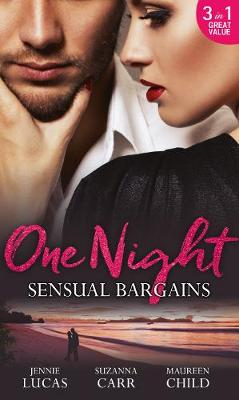 One Night: Sensual Bargains by Jennie Lucas