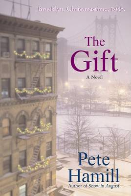 The Gift by MR Pete Hamill