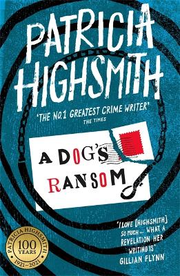 Dog's Ransom by Patricia Highsmith
