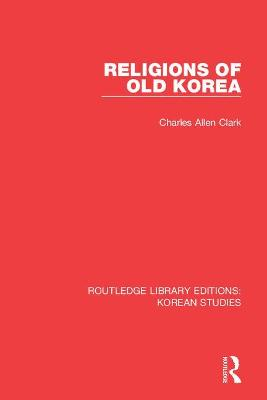 Religions of Old Korea book
