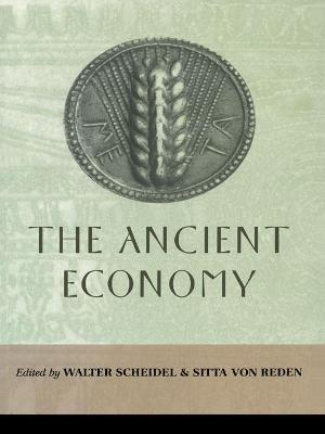 The Ancient Economy by Walter Scheidel