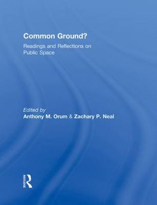 Common Ground? by Anthony M. Orum