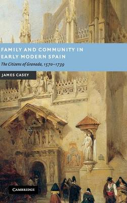 Family and Community in Early Modern Spain book