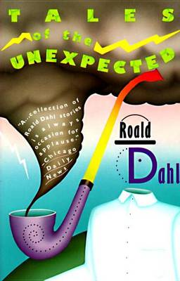 Roald Dahl's Tales of the Unexpected by Roald Dahl