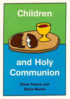 Children and Holy Communion by Diana Murrie