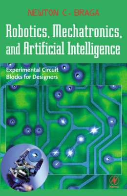 Robotics, Mechatronics, and Artificial Intelligence book