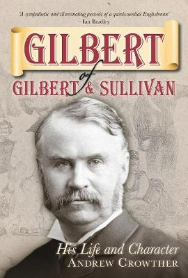 Gilbert of Gilbert & Sullivan book