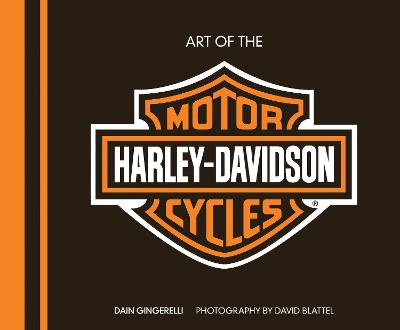 Art of the Harley-Davidson(R) Motorcycle - Deluxe Edition by Dain Gingerelli