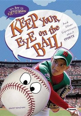 Keep Your Eye on the Ball by Sandy Donovan