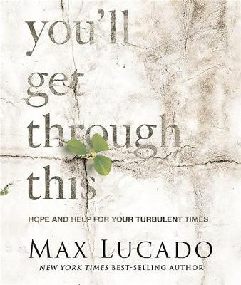 You'll Get Through This (Miniature Edition) by Max Lucado