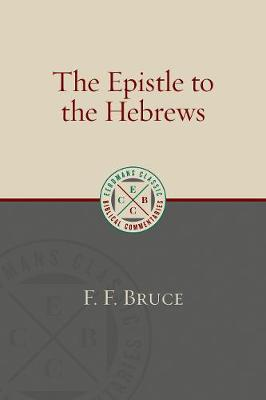 Epistle to the Hebrews by F. F. Bruce
