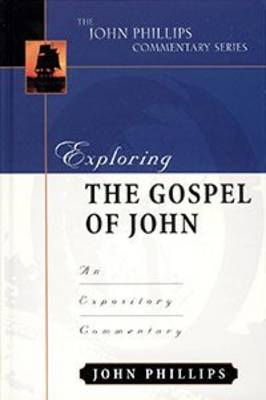 Exploring the Gospel of John-H by John Phillips