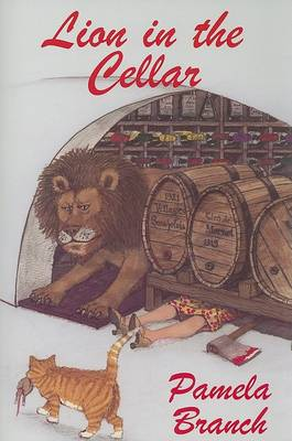 Lion in the Cellar by Pamela Branch