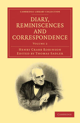 Diary, Reminiscences and Correspondence by Henry Crabb Robinson