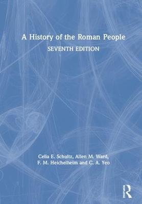 A History of the Roman People by Celia E. Schultz