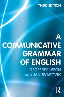 Communicative Grammar of English by Geoffrey Leech
