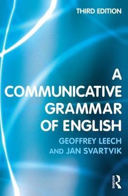 A Communicative Grammar of English by Geoffrey Leech