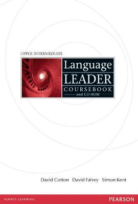 Language Leader Upper Intermediate Coursebook and CD-Rom Pack by David Cotton