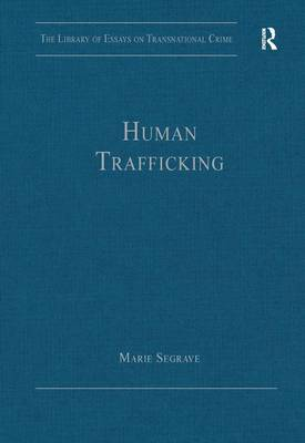 Human Trafficking by Marie Segrave