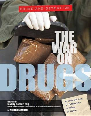 The War on Drugs by Crest Mason