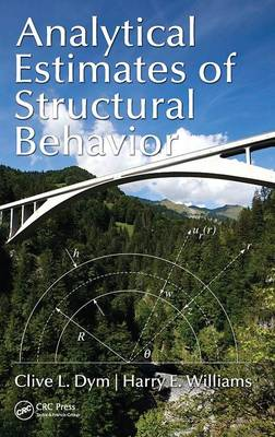 Analytical Estimates of Structural Behavior by Clive L. Dym