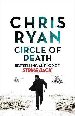 Circle of Death: A Strike Back Novel (5) by Chris Ryan