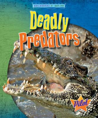 Deadly Predators by Louise And Richard Spilsbury