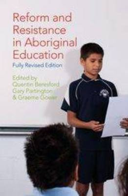 Reform and Resistance in Aboriginal Education by Gary Partington