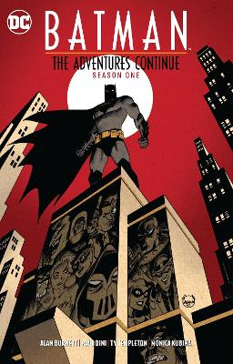 Batman: The Adventures Continue Season One book