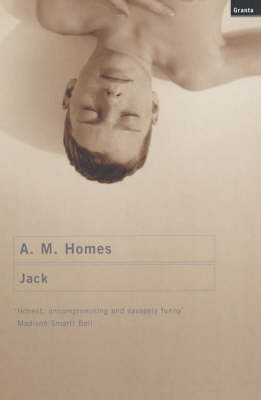 Jack by A. M. Homes