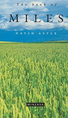 The Book of Miles by David Astle