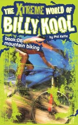 Mountain Biking by Phil Kettle