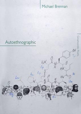 Autoethnographic by Michael Brennan