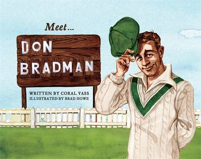 Meet... Don Bradman by Coral Vass