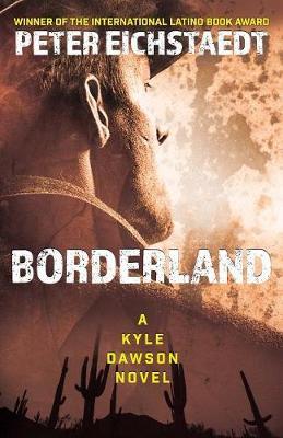 Borderland by Peter H Eichstaedt
