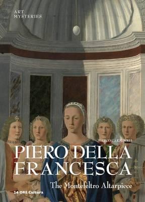 Piero Della Francesca:The Montefeltro Altarpiece by Marco Carminati