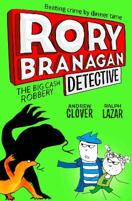 The Big Cash Robbery by Andrew Clover