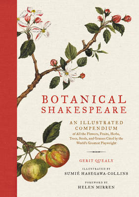 Botanical Shakespeare by Gerit Quealy