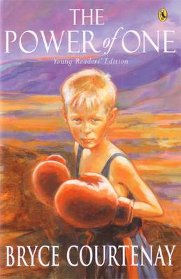 Power Of One: Young Readers' Ed by Bryce Courtenay