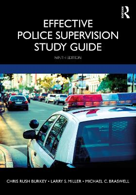 Effective Police Supervision Study Guide by Chris Rush Burkey