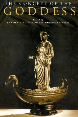 The Concept of the Goddess by Sandra Billington